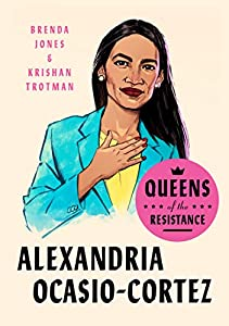Queens of the Resistance: Alexandria Ocasio-Cortez (English Edition)