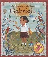 My Name is Gabriela / Gabriela Me Llamo (Rise and Shine)