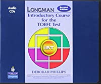 Longman Preparation Course for the TOEFL Test Introductory Course: iBT (2E) Audio CDs (8) (Longman Introductory Course for the TOEFL Test iBT (2E))