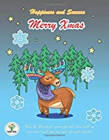 Happiness and Success Merry Xmas: Bullet Planner 2020 and Notebook Chrismas Theme, A Moose cover design