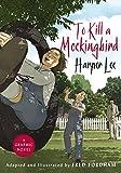 To Kill a Mockingbird: The stunning graphic novel adaptation (English Edition)