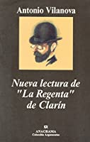 """Nueva Lectura de """"La Regenta"""" de Clarin"""