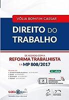 Direito do Trabalho. De Acordo com a Reforma Trabalhista e a MP 808/2017
