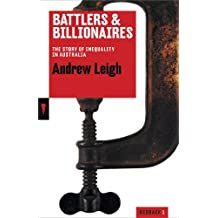 Battlers and Billionaires: The Story of Inequality in Australia (Redback Quarterly)