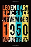 Epic since November 1950 : Birthday gift Notebook :Great Gift Journal for Family /Women/Men/Boss/Coworkers/Colleagues/Students/Friends.: Lined Notebook / Journal Gift, 110 Pages, 6x9, Soft Cover, Matte Finish