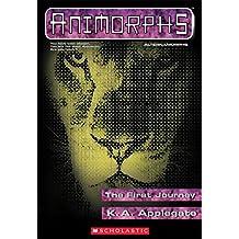 The First Journey (Animorphs Alternamorphs #1)