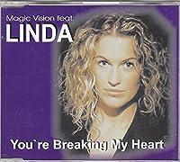 You're breaking my heart [Single-CD]