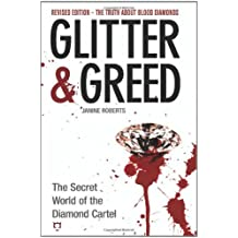 Glitter and Greed: The Secret World of the Diamond Cartel