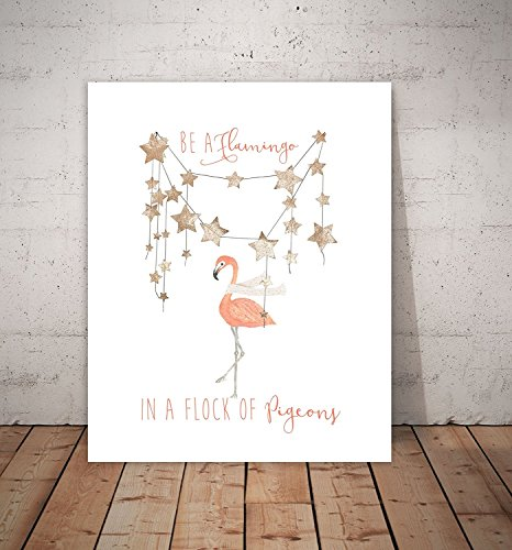 Be A Flamingo in A Flock of Pigeons 08x10 Inch Print, Graphic Design Print, Be A Flamingo Wall Quote Inspirational Wall Home Decor Art Decals Medium Fuchsia Pink
