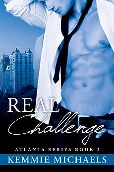 Real Challenge • Book 2 (Atlanta Series) by [Michaels,Kemmie]