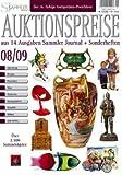 Auktionspreiskatalog 08/09: aus 14 Ausgaben Sammler Journal+Sonderheften. Ueber 2.500 Sammelobjekte