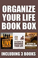 Organize Your Life Box: Get Your Life Organized Through Minimalism and More! Improve Your Life Forever and Free Up More Time and Space to Enjoy Everything More (Boxing Philip Vang)