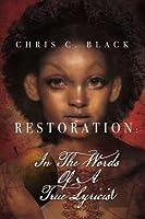 Restoration: In the Words of a True Lyricist