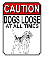 Caution Dogs Loose at all Times 金属板ブリキ看板注意サイン情報サイン金属安全サイン警告サイン表示パネル