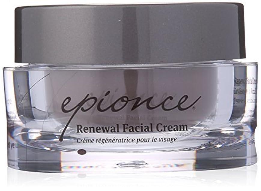 市の中心部平らにする仕様Epionce Renewal Facial Cream 1.7 Fluid Ounce [並行輸入品]