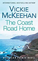 The Coast Road Home (A Pelican Pointe Novel)
