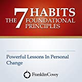 7つの習慣の根本原則 【Amazon.co.jp限定日本語版】: The 7 Habits Foundational Principles