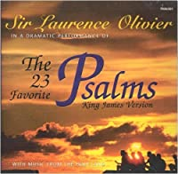 The 23 Favorite Psalms (King James Version) by Sir Laurence Olivier