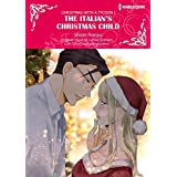 The Italian's Christmas Child: Harlequin Comics (Christmas with a Tycoon Book 1)
