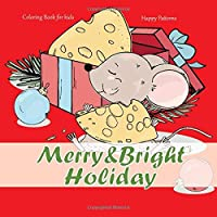 Merry & Bright Holiday - Coloring Book for kids - Happy Patterns (New Year 2020!)