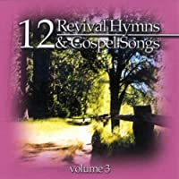 12 Revival Hymns & Gospel Song