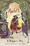 Shakespeare Stories: Macbeth: Shakespeare Stories for Children