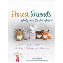 Forest Friends: Amigurumi Crochet Pattern (Easy Crochet Doll Patterns Book 12)