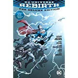 DC Universe: Rebirth Deluxe Edition (Dc Universe Rebirth)