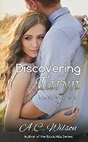 Discovering Taryn (Levi & Taryn)