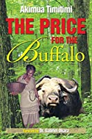 The Price for the Buffalo