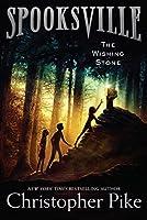 The Wishing Stone (9) (Spooksville)