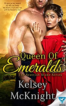 Queen Of Emeralds (The Scottish Stone Series Book 1) by [McKnight, Kelsey]