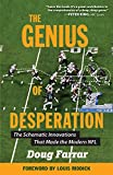 The Genius of Desperation: The Schematic Innovations That Made the Modern NFL 画像