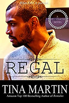 Regal (A St. Claire Novel Book 4) by [Martin, Tina]