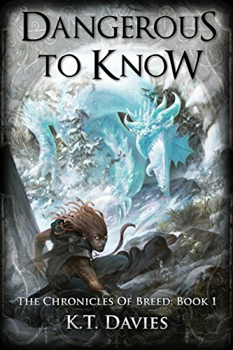 Dangerous To Know: The Chronicles of Breed: Book One by [Davies, K.T.]