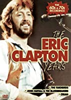Eric Clapton Years [DVD] [Import]