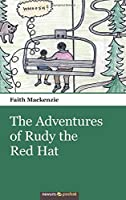 The Adventures of Rudy the Red Hat
