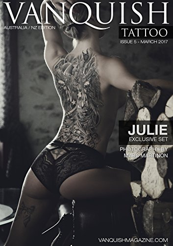 Vanquish Tattoo Magazine - March 2017 - Julie (English Edition)