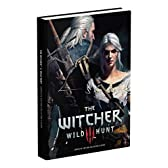 The Witcher 3: Wild Hunt Complete Edition Collector's Guide: Prima Collector's Edition Guide (Collectors Edition)