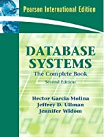 Database Systems: The Complete Book: International Edition