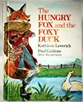 Hungry Fox and the Foxy Duck