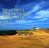 世界の絶景ゴルフカレンダー2016 ([カレンダー])