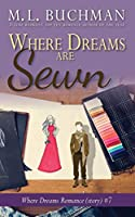 Where Dreams Are Sewn: a Pike Place Market Seattle romance