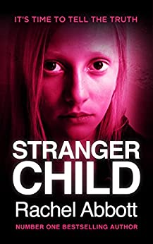 Stranger Child by [Abbott, Rachel]