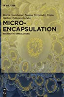 Microencapsulation: Innovative Applications