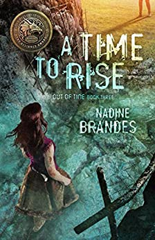 A Time to Rise (Out of Time Book 3) by [Brandes, Nadine]