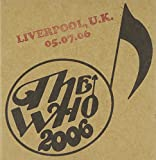 Live: Liverpool UK 07/05/06
