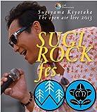 "30th Anniversary SUGIYAMA,KIYOTAKA The open air live 2013 ""SUGI ROCK fes.""【Blu-ray】"