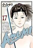 AZUMI-あずみ- 17 (ビッグコミックス)