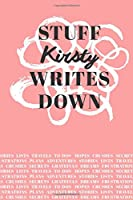 Stuff Kirsty Writes Down: Personalized Journal / Notebook (6 x 9 inch) with 110 wide ruled pages inside [Soft Coral]